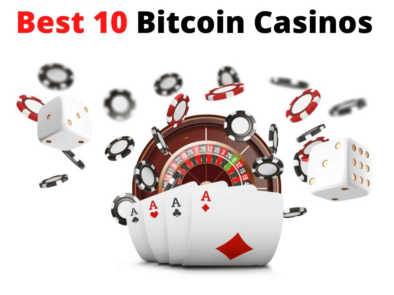 Top 10 Bitcoin Casinos 2020